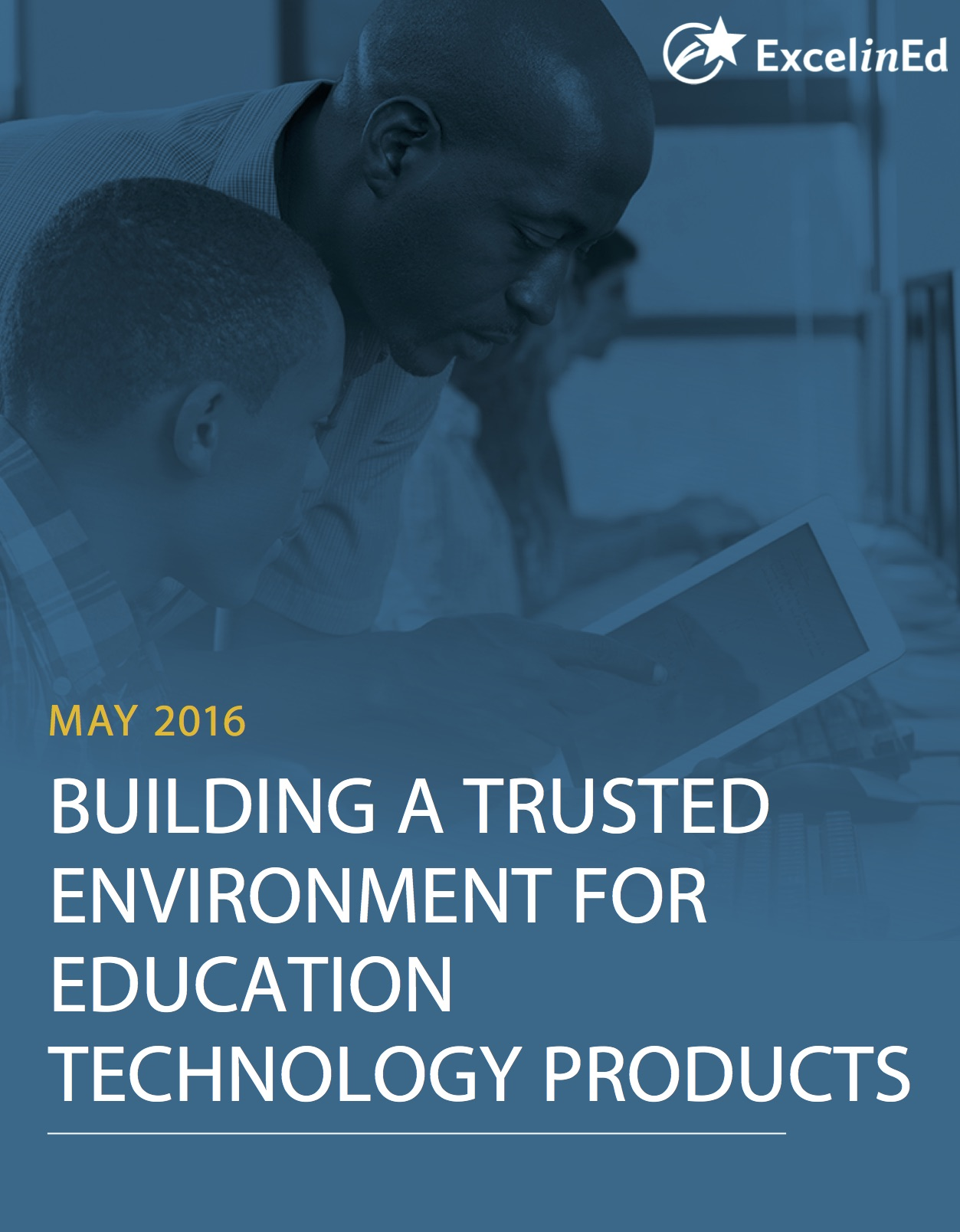 Building a Trusted Environment for Education Technology Products